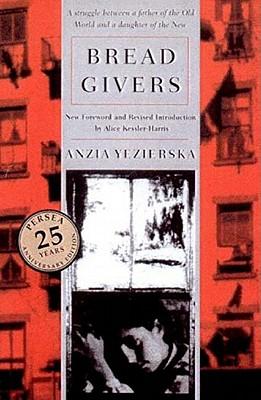 Bread Givers By Yezierska, Anzia/ Kessler-Harris, Alice (FRW)